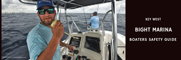 Blog Header, Key West Bight Marina Boater Safety Guide August 2019