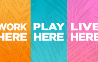 work here play here live here sign.